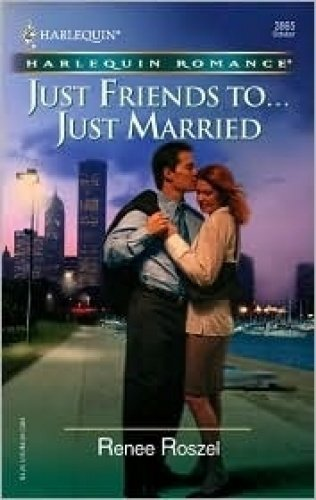 9780263187335: Just Friends To... Just Married (Romance)