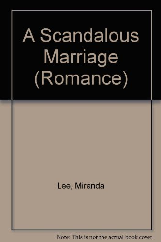 9780263187403: A Scandalous Marriage (Romance)
