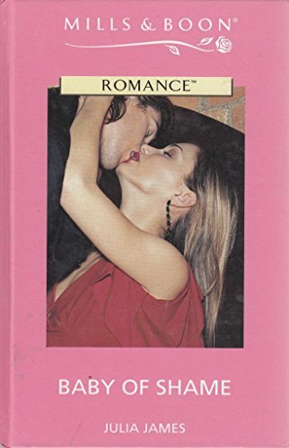 9780263187564: Baby of Shame (Romance)