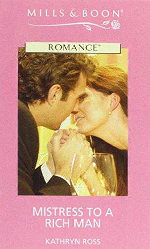 Mistress to a Rich Man (Romance): Ross, Kathryn