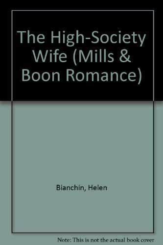 9780263187878: The High-Society Wife (Romance)