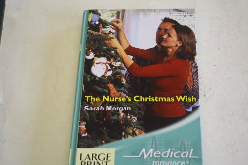 9780263188677: The Nurse's Christmas Wish (Mills & Boon Largeprint Medical)