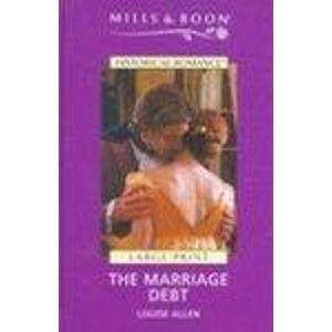 9780263189018: The Marriage Debt (Mills & Boon Largeprint Historical)