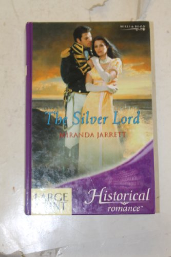 9780263189124: The Silver Lord (Mills & Boon Historical Romance - Large Print)