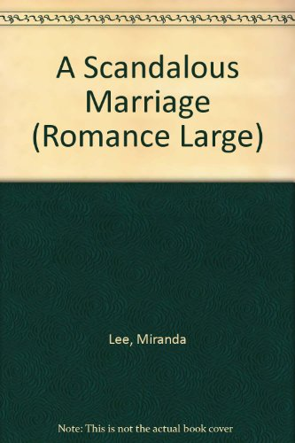 9780263189407: A Scandalous Marriage (Romance Large)