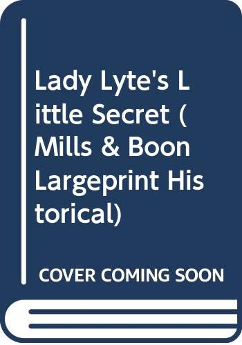 Lady Lyte's Little Secret (Mills & Boon Largeprint Historical) (0263189570) by Hale, Deborah
