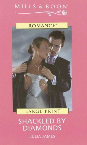 9780263189834: Shackled by Diamonds (Mills & Boon Historical Romance)