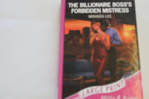 9780263189902: The Billionaire Boss's Forbidden Mistress (Romance Large)