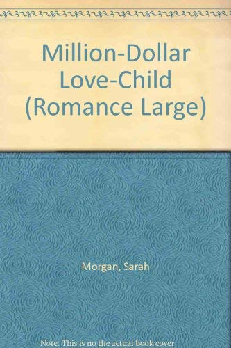9780263189919: Million-Dollar Love-Child (Mills & Boon Largeprint Romance)