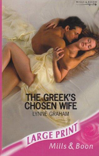 9780263189988: The Greek's Chosen Wife (Romance Large)