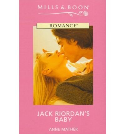 9780263189995: Jack Riordan's Baby (Romance Large)