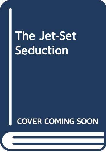9780263190090: The Jet-Set Seduction (Romance Large)