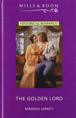 9780263190342: The Golden Lord (Historical Romance)