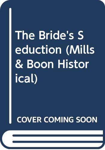 9780263190489: The Bride's Seduction (Historical Romance)