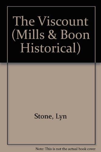 The Viscount (Historical Romance) (9780263190588) by Stone, Lyn