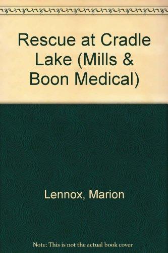 9780263190922: Rescue at Cradle Lake (Medical Romance)