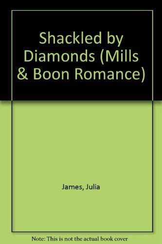 9780263191035: Shackled by Diamonds (Romance)