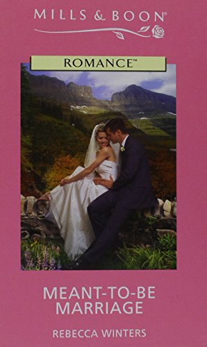 9780263191264: Meant-To-Be Marriage (Romance)