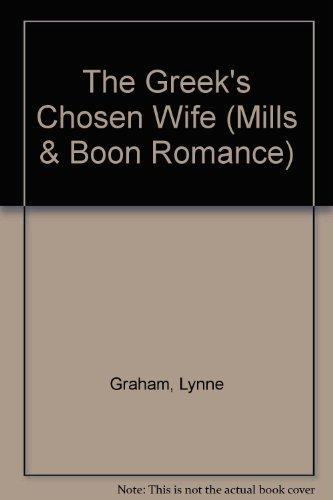 9780263191349: The Greek's Chosen Wife (Romance)