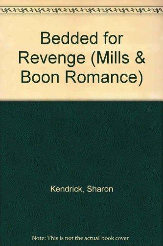 9780263191868: Bedded for Revenge (Romance)