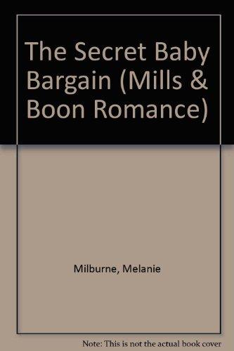9780263191875: The Secret Baby Bargain (Romance)