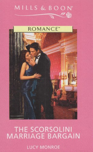 9780263191998: The Scorsolini Marriage Bargain (Romance)