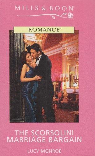 9780263191998: The Scorsolini Marriage Bargain (Romance)