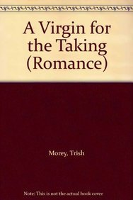 9780263192032: A Virgin for the Taking (Romance)