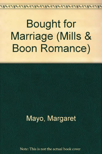 9780263192377: Bought for Marriage (Romance)