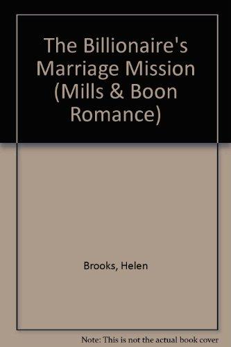9780263192513: The Billionaire's Marriage Mission (Romance)