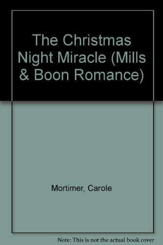 9780263192520: The Christmas Night Miracle (Romance)