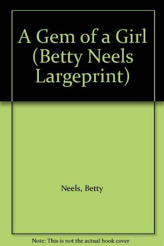 9780263192964: A Gem of a Girl (Betty Neels Largeprint)