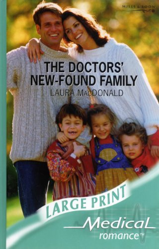 The Doctor's New-Found Family: Laura MacDonald