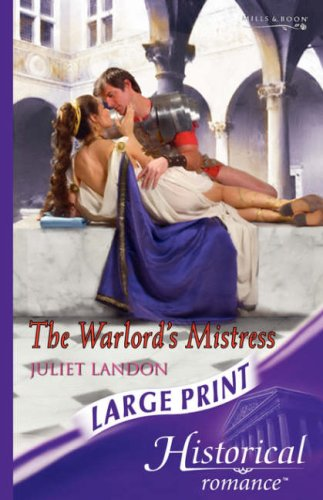 9780263193817: The Warlord's Mistress (Historical Romance Large Print)