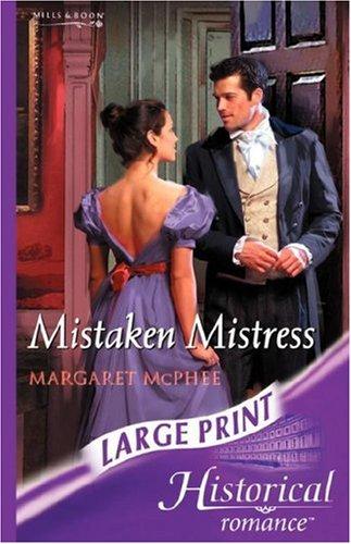 9780263193824: Mistaken Mistress (Mills & Boon Historical Romance)