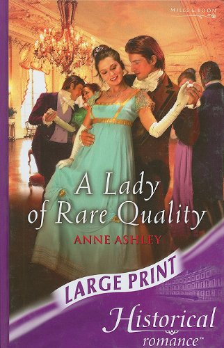 9780263193855: A Lady of Rare Quality (Mills & Boon Largeprint Historical)