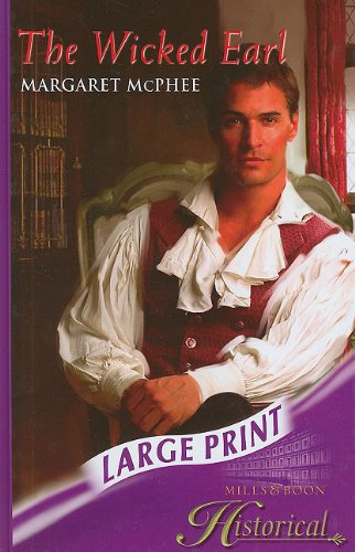 The Wicked Earl (Mills & Boon Historical Romance): Margaret McPhee