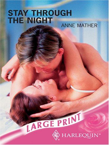 9780263194173: Stay Through the Night (Mills & Boon Largeprint Romance)