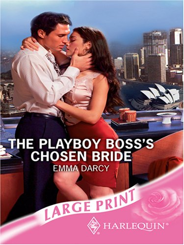 9780263194326: The Playboy Boss's Chosen Bride (Romance Large)