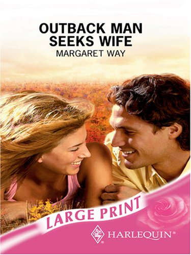 9780263194517: Outback Man Seeks Wife (Romance Large Print)