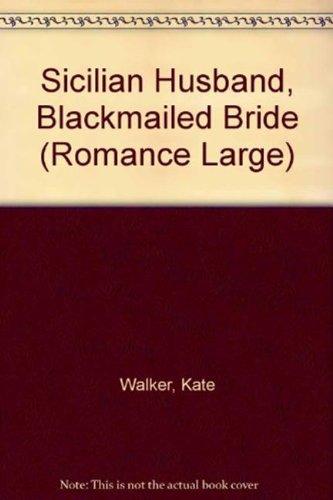 9780263194654: Sicilian Husband, Blackmailed Bride (Romance Large)