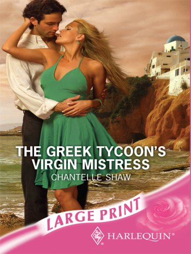 9780263194890: The Greek Tycoon's Virgin Mistress (Romance Large)