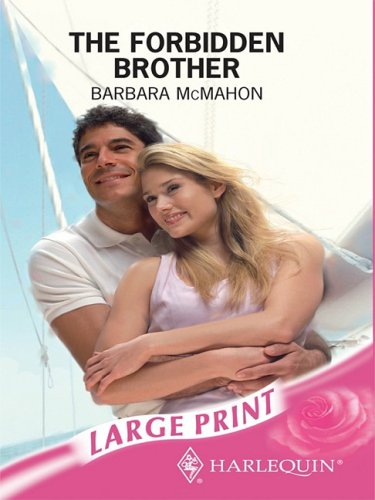 9780263194999: The Forbidden Brother (Romance Large S)