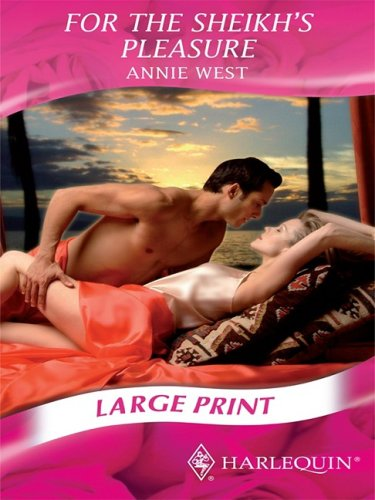 For the Sheikh's Pleasure (Romance Large) (0263195066) by Annie West