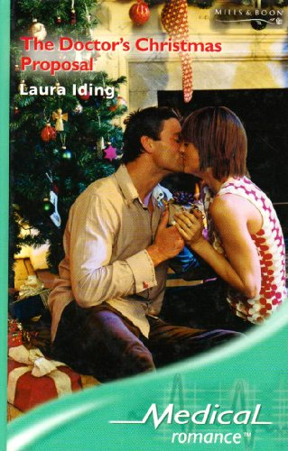 9780263195149: The Doctor's Christmas Proposal (Medical Romance)