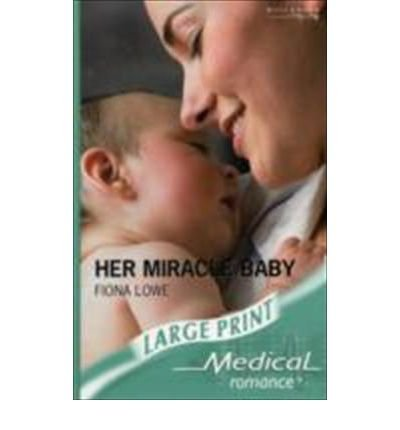 9780263195392: Her Miracle Baby (Mills & Boon Largeprint Medical)