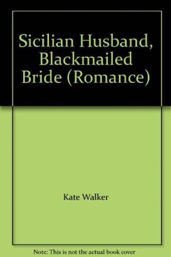 9780263195583: Sicilian Husband, Blackmailed Bride (Romance)