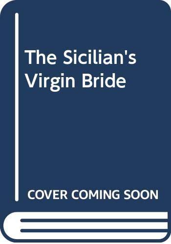 9780263195750: The Sicilian's Virgin Bride (Romance)