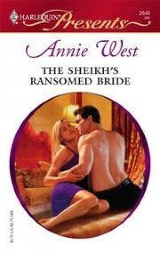 The Sheikh's Ransomed Bride (Romance) (0263195791) by Annie West