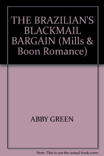 9780263195941: The Brazilian's Blackmail Bargain (Romance)